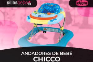 Mejores Andadores de Bebé Chicco