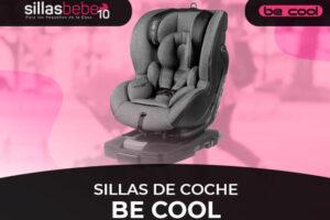 Mejores Sillas de Coche Be cool